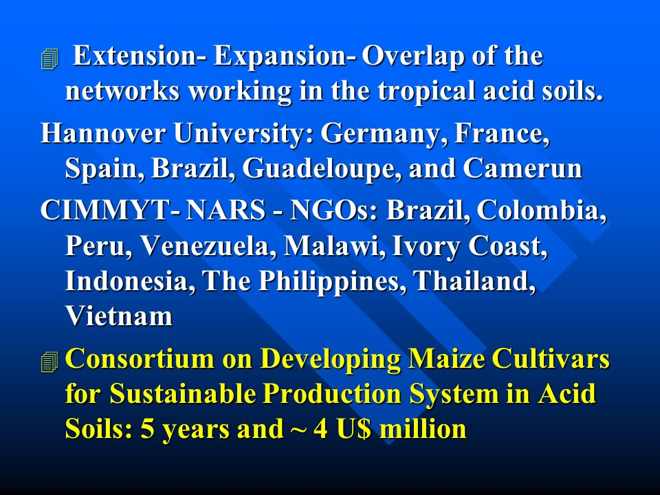 4 Extension- Expansion- Overlap of the networks working in the tropical acid soils.