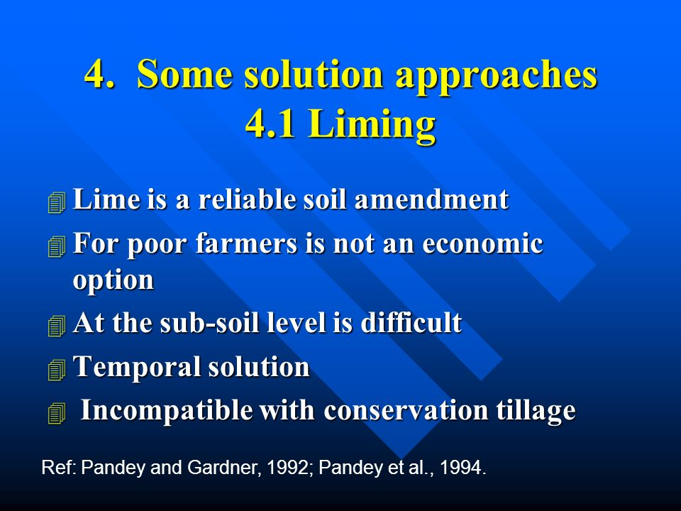 5.Summary 4 Acid soils with 1.7 billion ha cover a significant part of a least 48 countries.