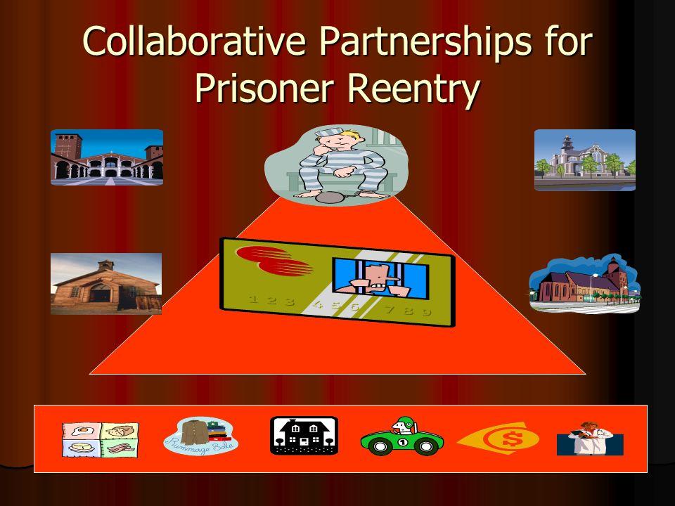 Collaborative Partnerships for Prisoner Reentry