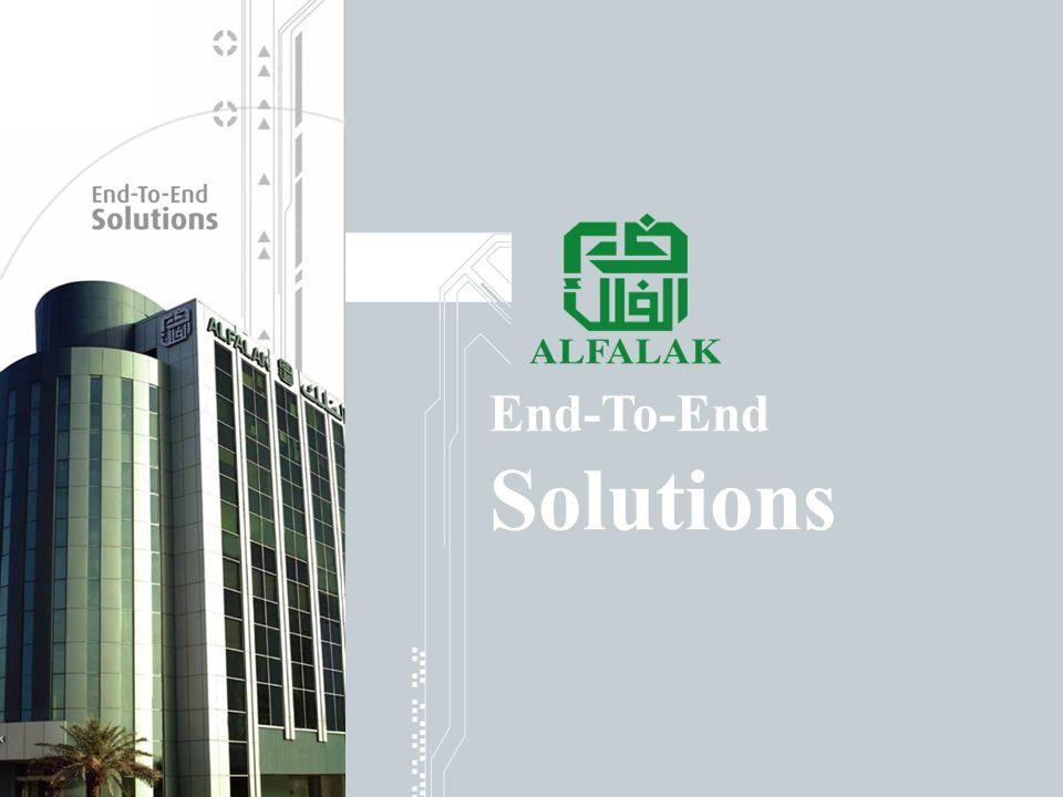 Al-FALAK Affiliates / Clients Al-FALAK Solutions Al-FALAK Contacts www.alfalak.com End-To-End Solutions
