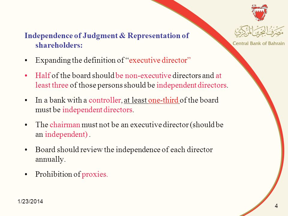Independence of Judgment & Representation of shareholders: Expanding the definition of executive director Half of the board should be non-executive di