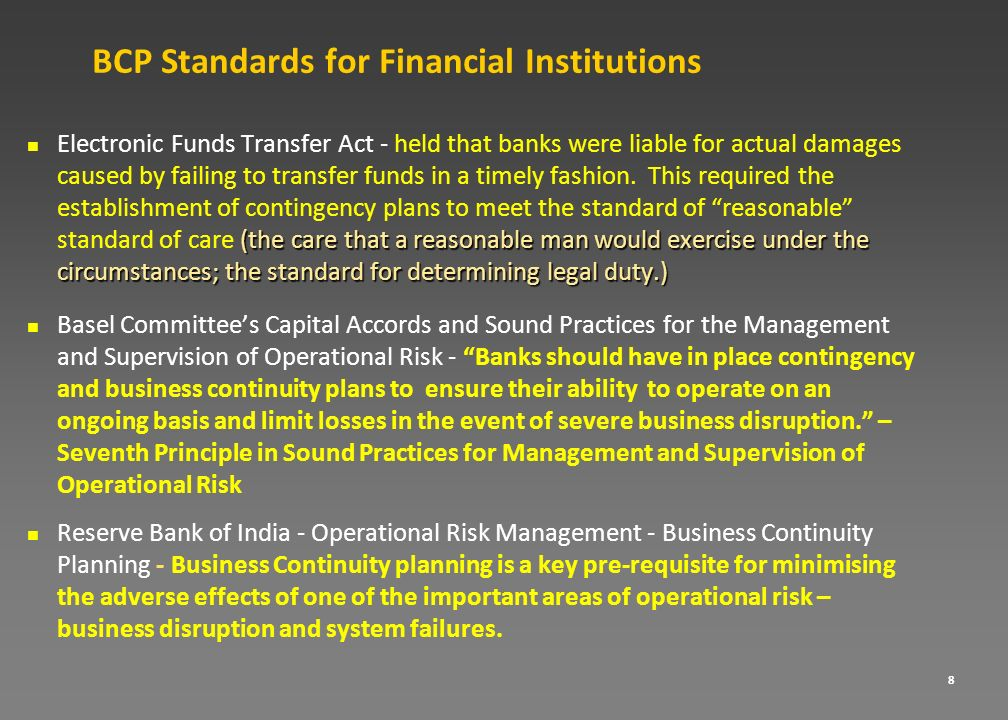 8 BCP Standards for Financial Institutions (the care that a reasonable man would exercise under the circumstances; the standard for determining legal