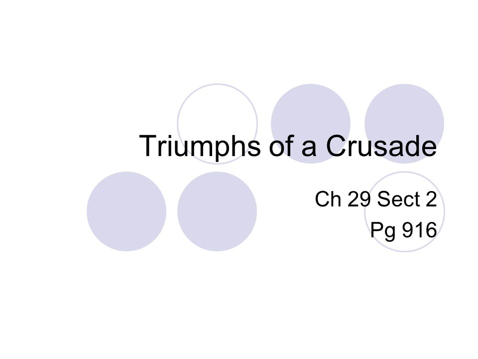 Triumphs of a Crusade Ch 29 Sect 2 Pg 916