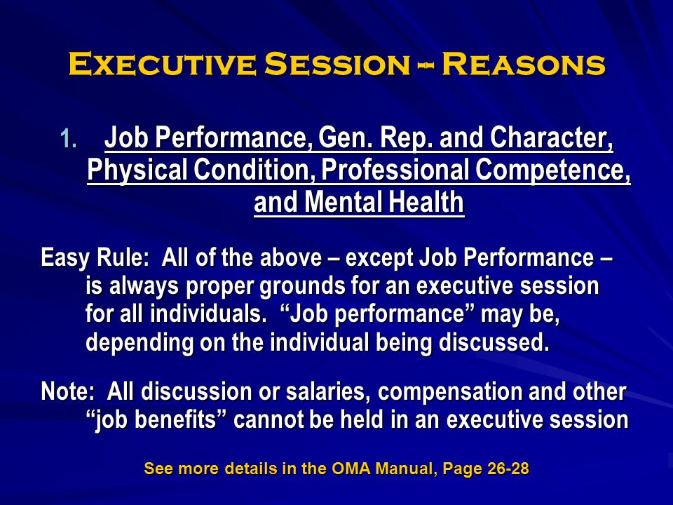 Executive Session -- Reasons 1. Job Performance, Gen.