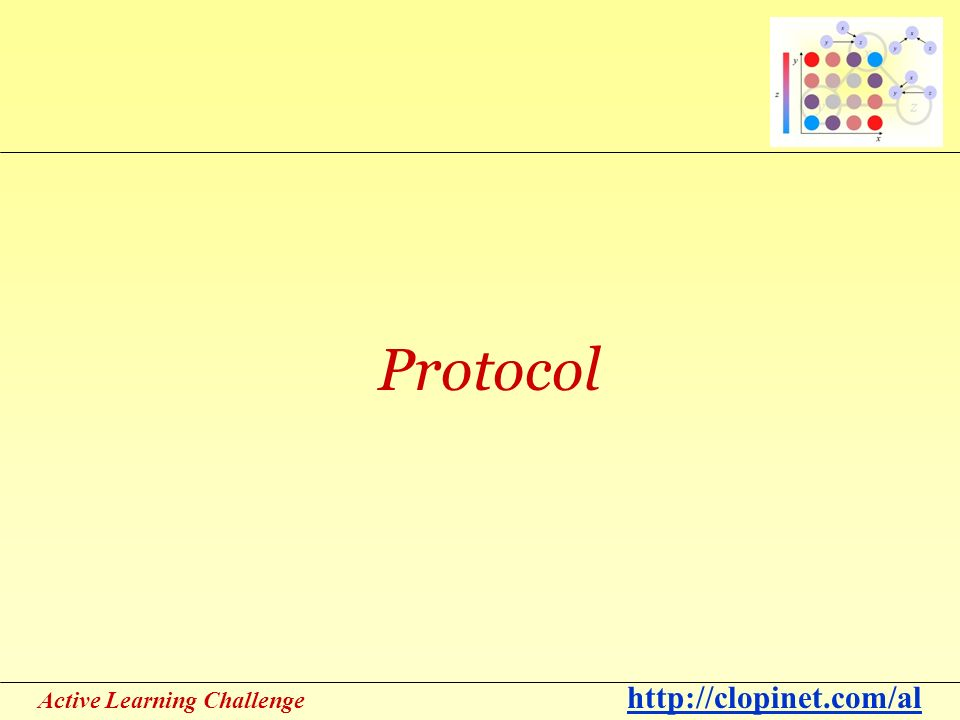 Active Learning Challenge   Protocol