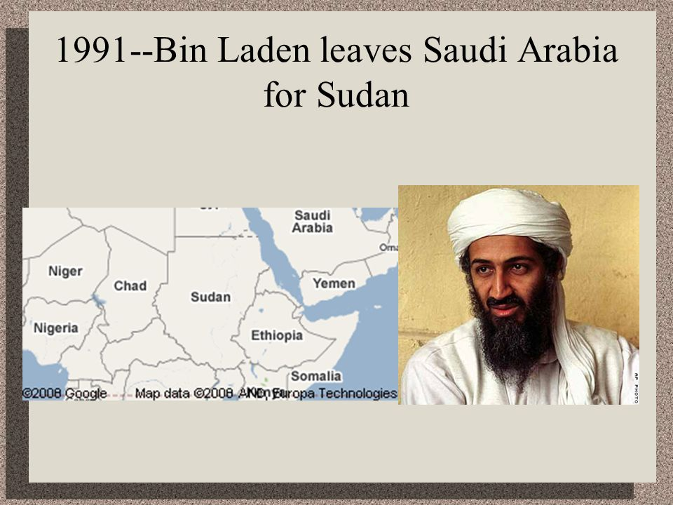 1991--Bin Laden leaves Saudi Arabia for Sudan