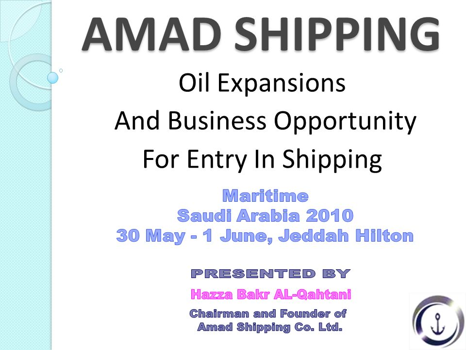 AMAD SHIPPING Oil Expansions And Business Opportunity For Entry In Shipping