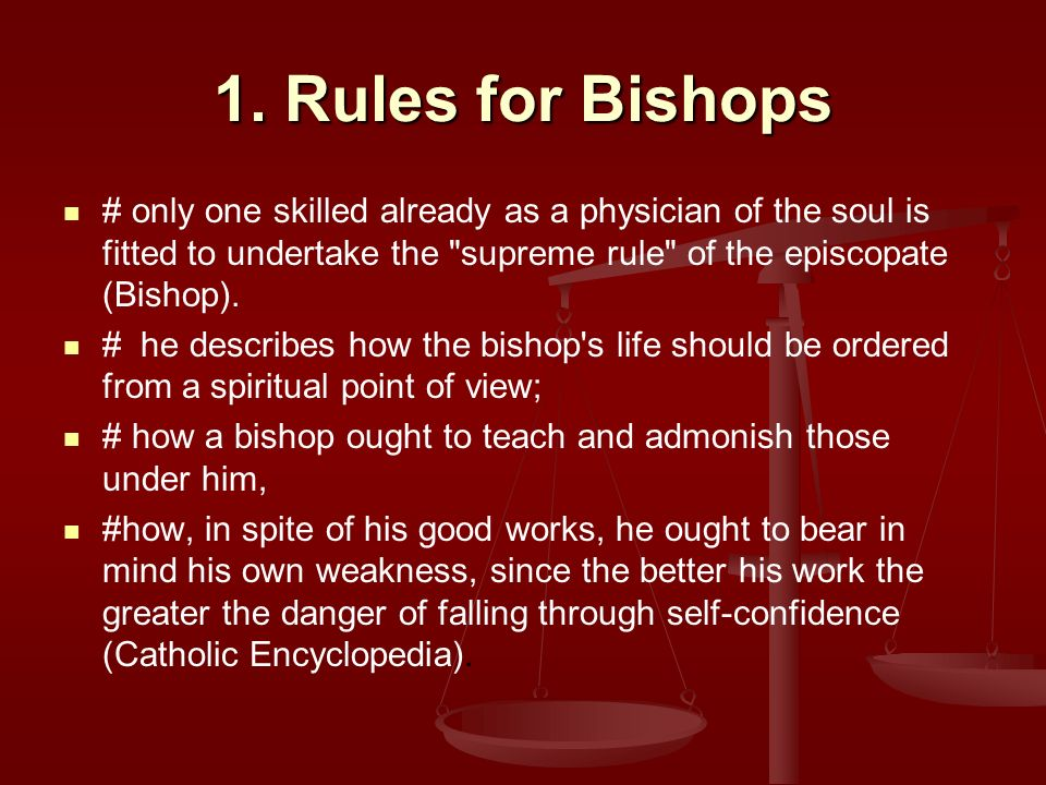 1. Rules for Bishops # only one skilled already as a physician of the soul is fitted to undertake the