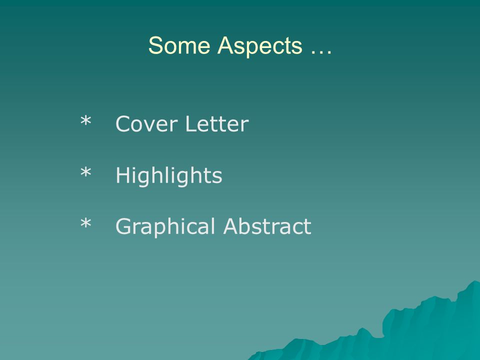 Some Aspects … * Cover Letter * Highlights * Graphical Abstract