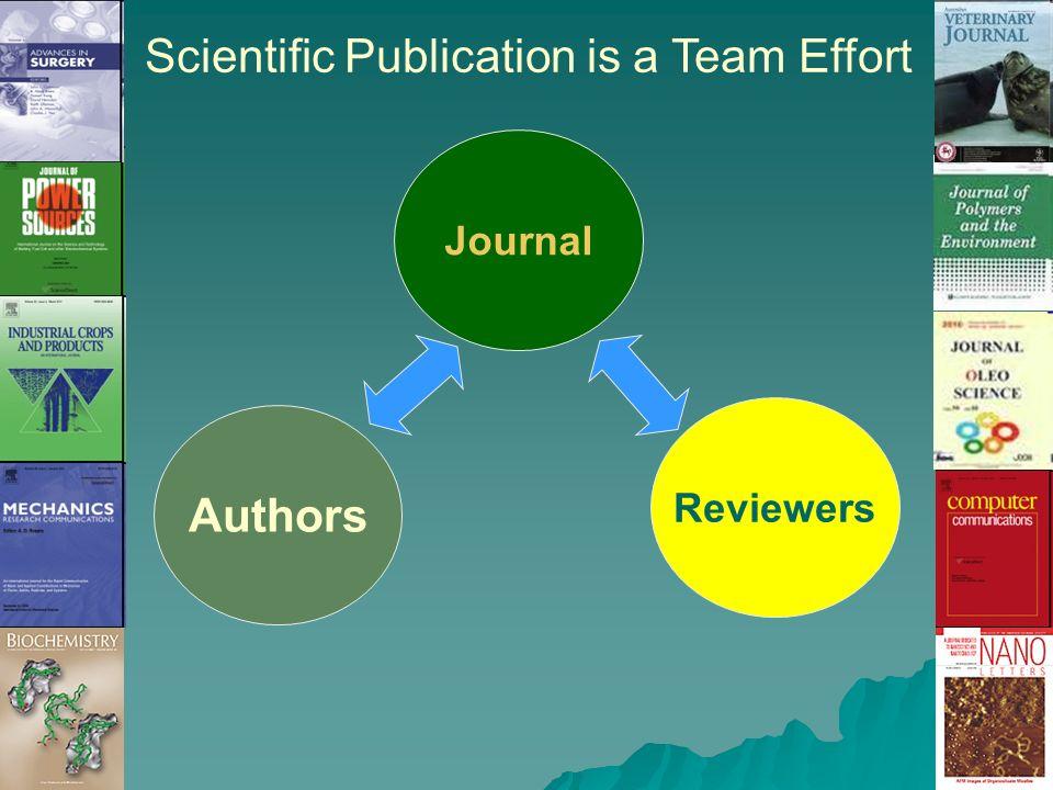Journal Authors Reviewers Scientific Publication is a Team Effort