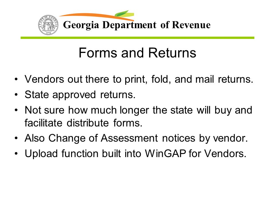 Georgia Department of Revenue Forms and Returns Vendors out there to print, fold, and mail returns.
