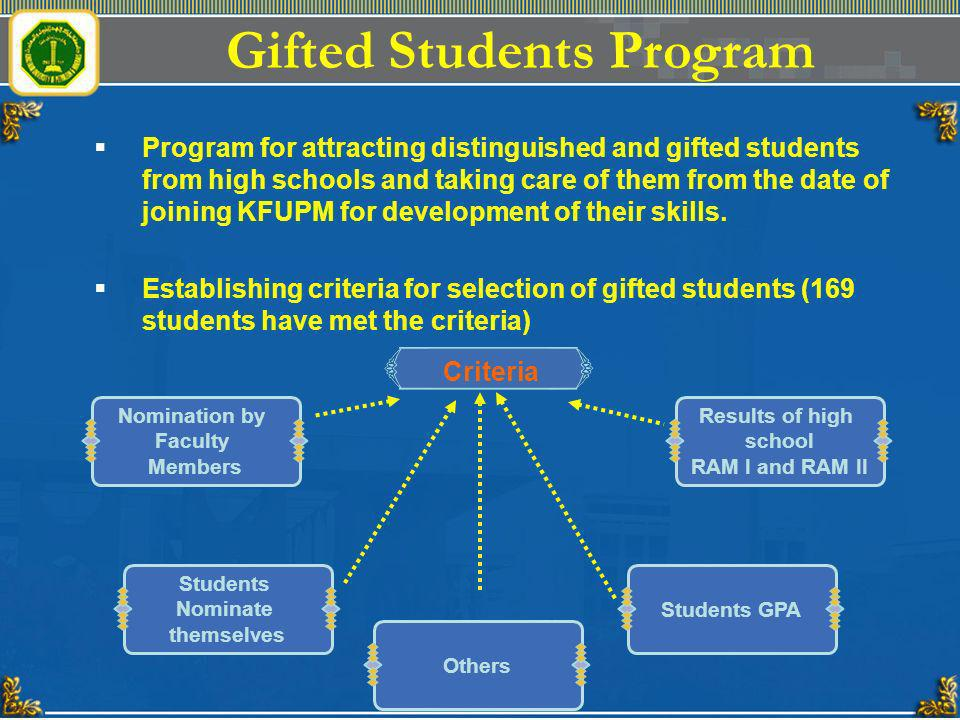 Gifted Students Program Program for attracting distinguished and gifted students from high schools and taking care of them from the date of joining KF