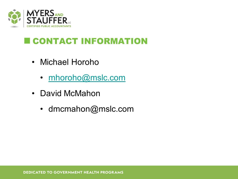 CONTACT INFORMATION Michael Horoho mhoroho@mslc.com David McMahon dmcmahon@mslc.com