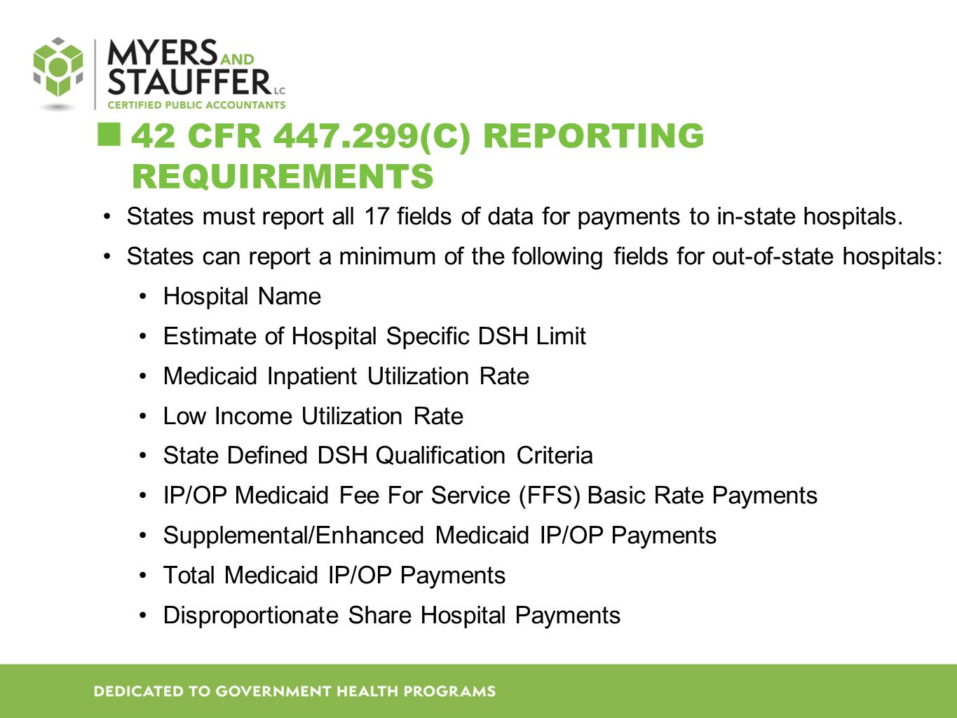 Hospital documentation needed in order to populate the Disproportionate Share Reporting Schedule (DRS)
