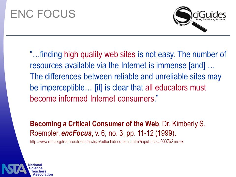 ENC FOCUS …finding high quality web sites is not easy.