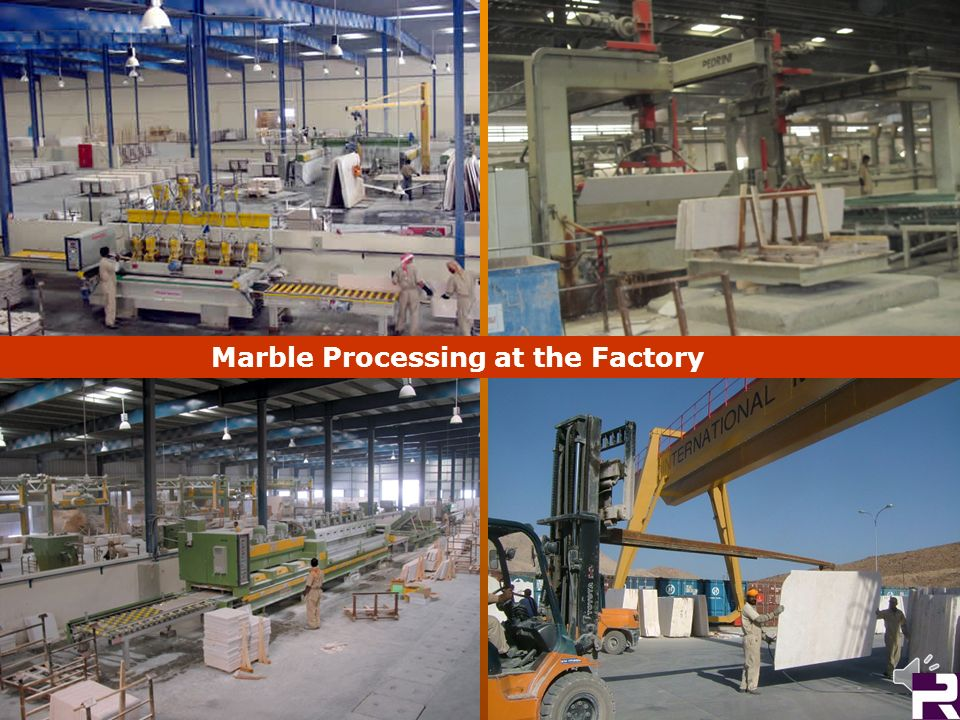 Marble Processing at the Factory