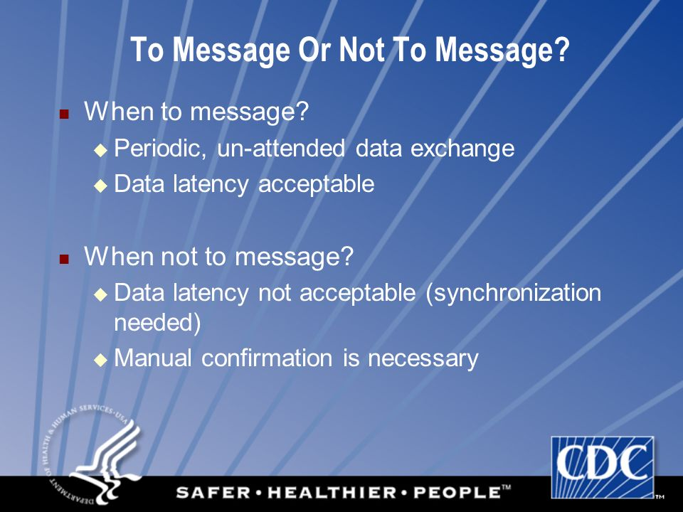 To Message Or Not To Message.When to message.