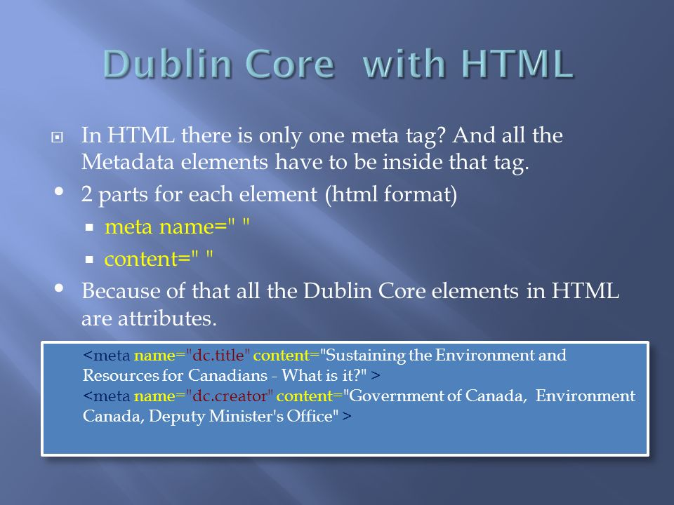 In HTML there is only one meta tag. And all the Metadata elements have to be inside that tag.