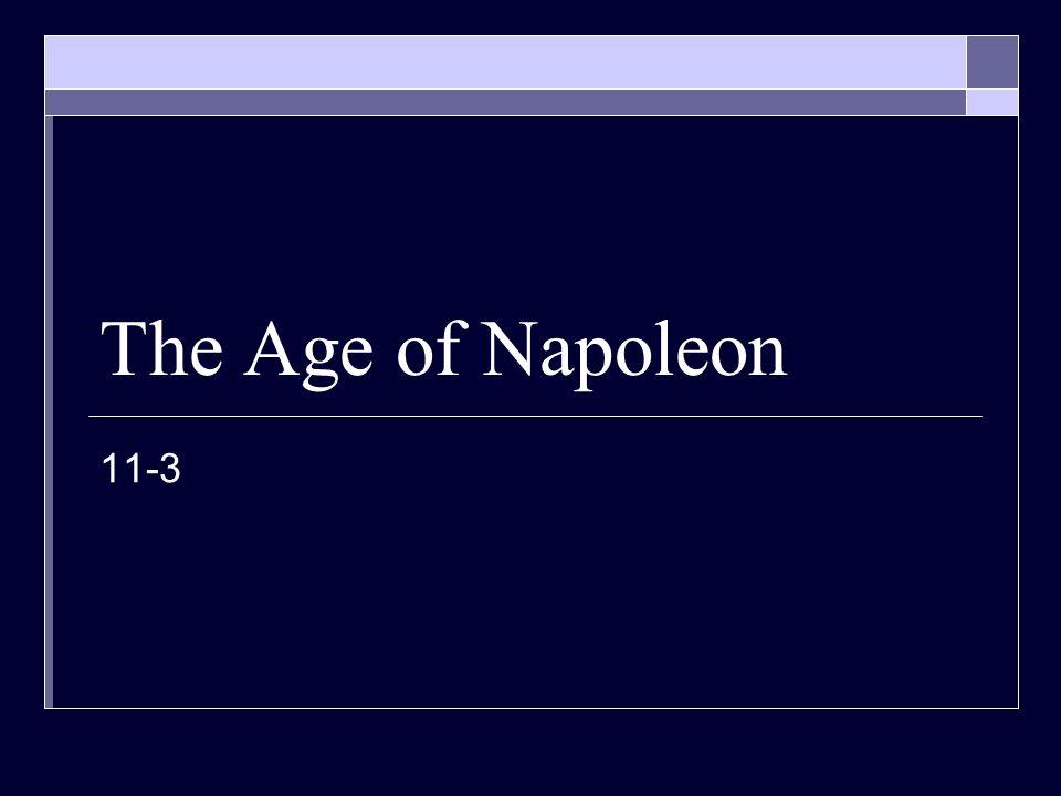 The Age of Napoleon 11-3