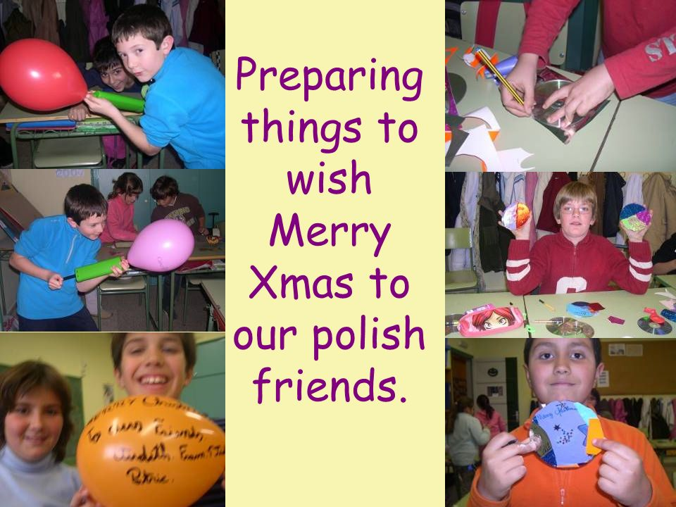 Preparing things to wish Merry Xmas to our polish friends.