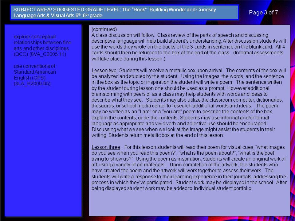 explore conceptual relationships between fine arts and other disciplines (QCC) (8VA_C2005-11) use conventions of Standard American English (GPS) (8LA_