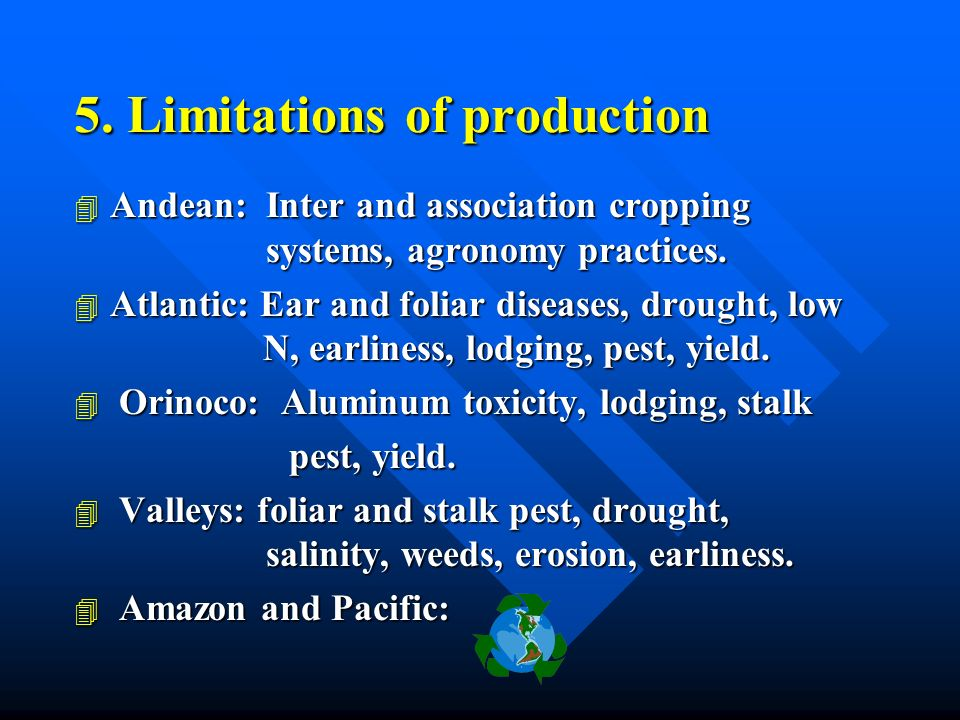 5. Limitations of production 4 Andean: Inter and association cropping systems, agronomy practices.