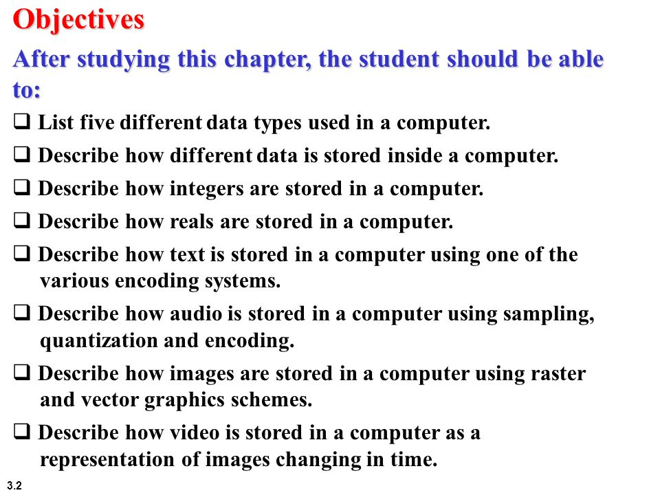 3.73 3-6 STORING VIDEO Video is a representation of images (called frames) over time.