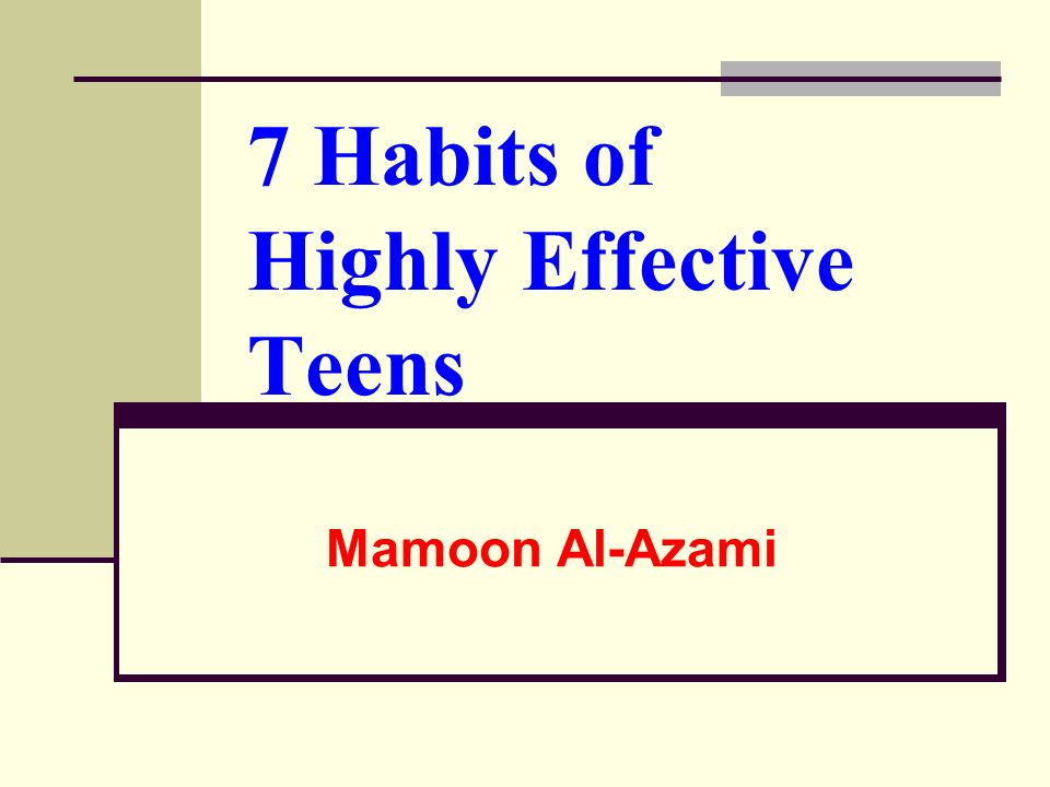 7 Habits of Highly Effective Teens Mamoon Al-Azami