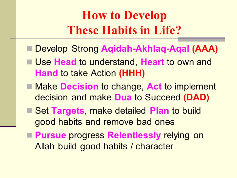 How to Develop These Habits in Life.