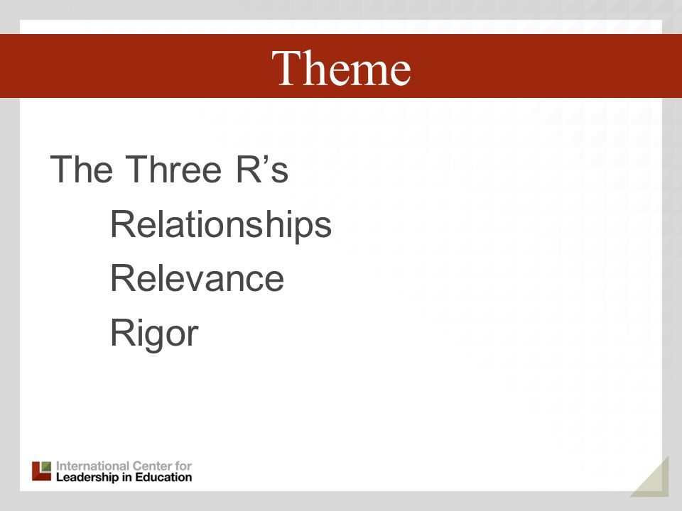 The Three Rs Relationships Relevance Rigor Third Key Trend Theme