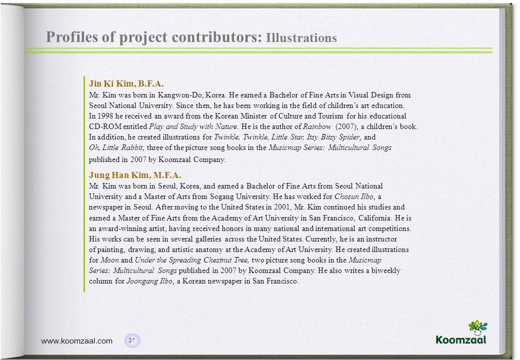 31 www.koomzaal.com Profiles of project contributors: Illustrations Jin Ki Kim, B.F.A.