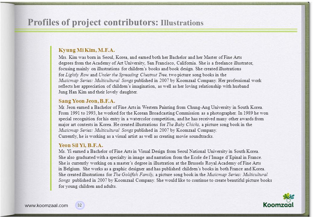 32 www.koomzaal.com Profiles of project contributors: Illustrations Kyung Mi Kim, M.F.A.
