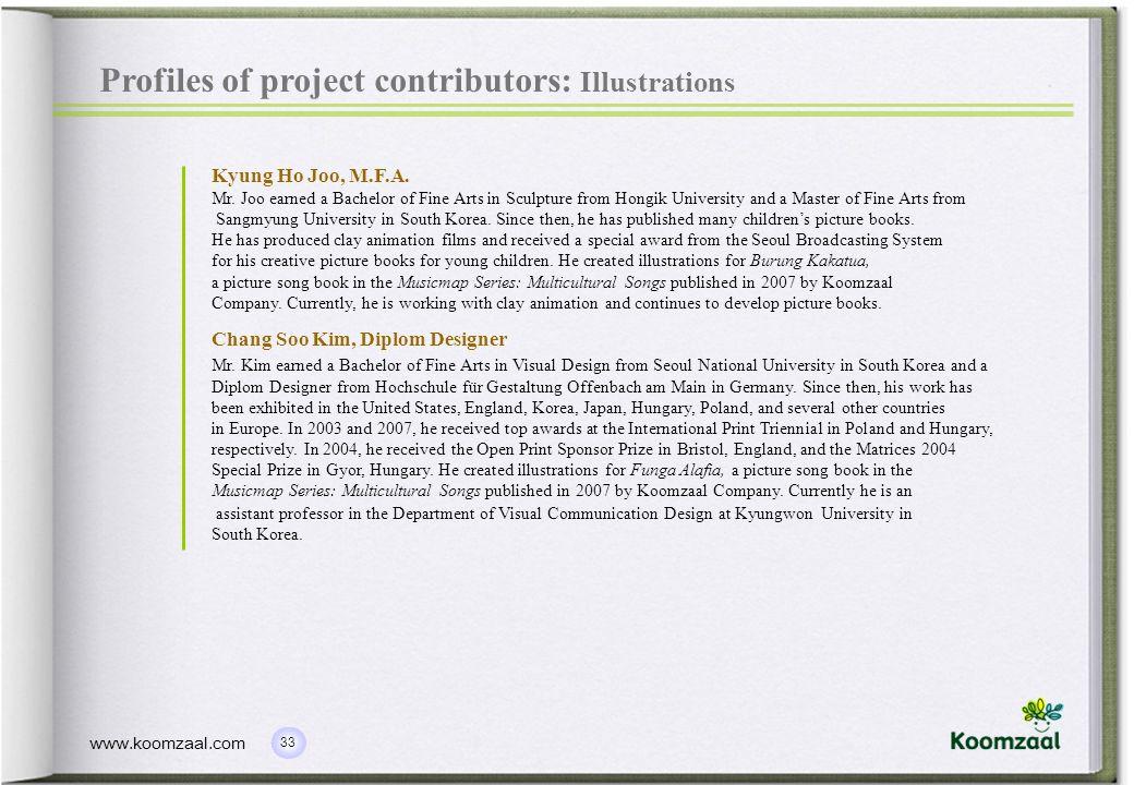 33 www.koomzaal.com Profiles of project contributors: Illustrations Kyung Ho Joo, M.F.A.