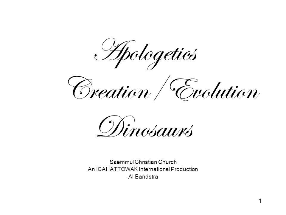1 Apologetics Creation/Evolution Dinosaurs Saemmul Christian Church An ICAHATTOWAK International Production Al Bandstra
