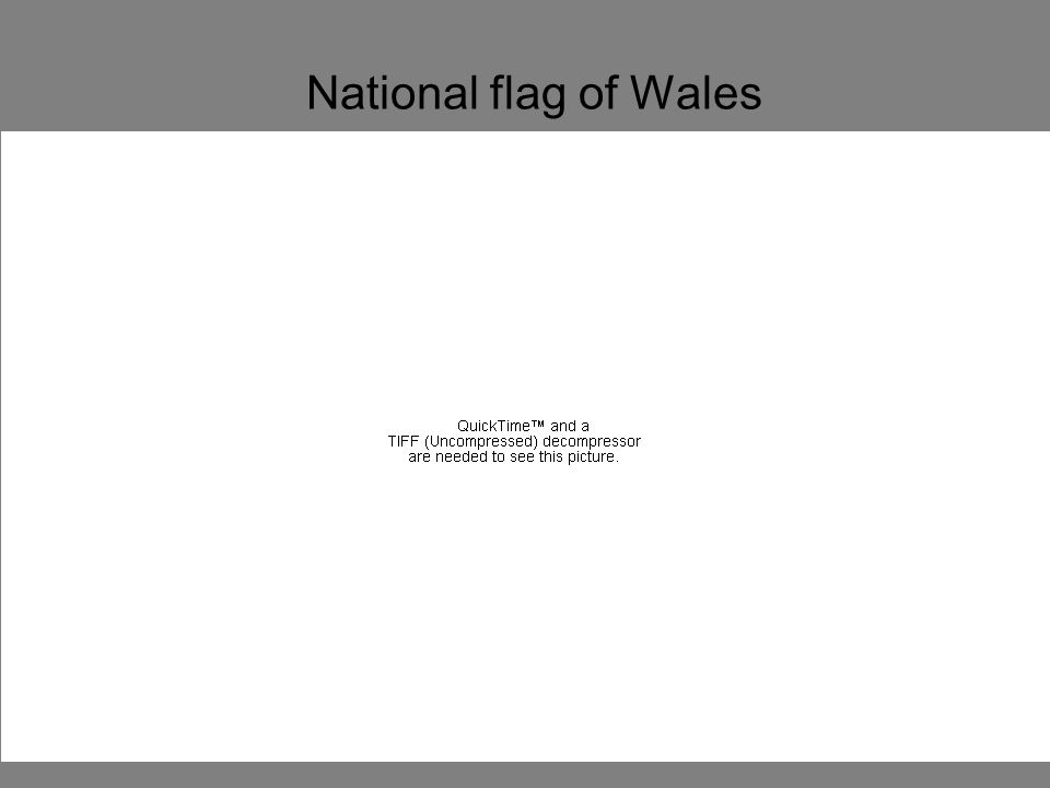 National flag of Wales Saint George lived in England in the 3rd century A.D.