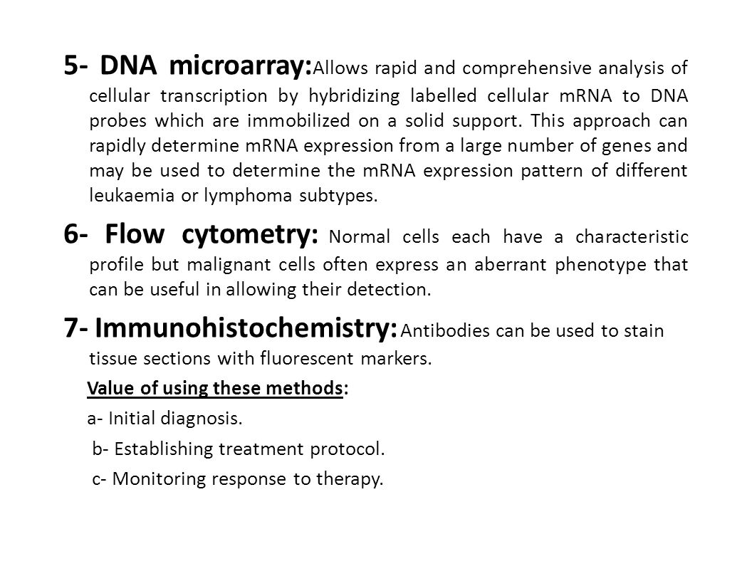 5- DNA microarray: Allows rapid and comprehensive analysis of cellular transcription by hybridizing labelled cellular mRNA to DNA probes which are imm