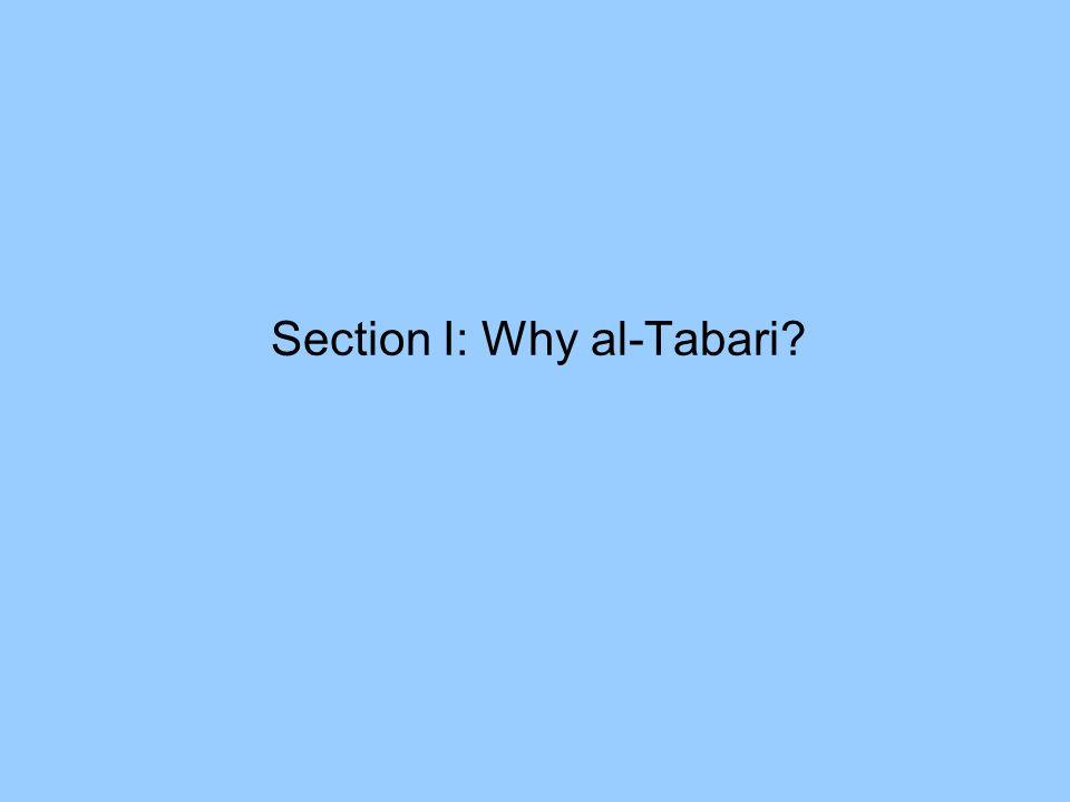 Section I: Why al-Tabari