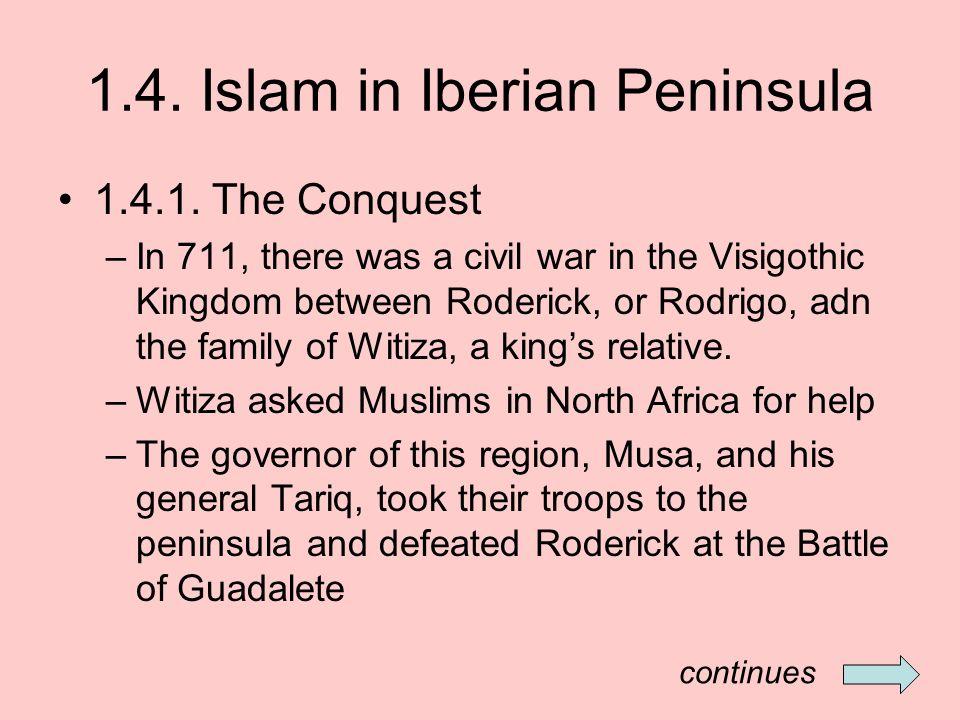 1.4. Islam in Iberian Peninsula 1.4.1.