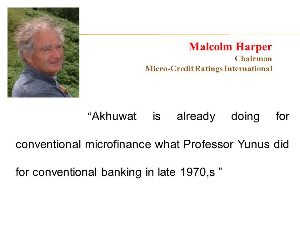 Malcolm Harper Chairman Micro-Credit Ratings International