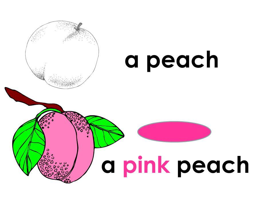 a peach a pink peach
