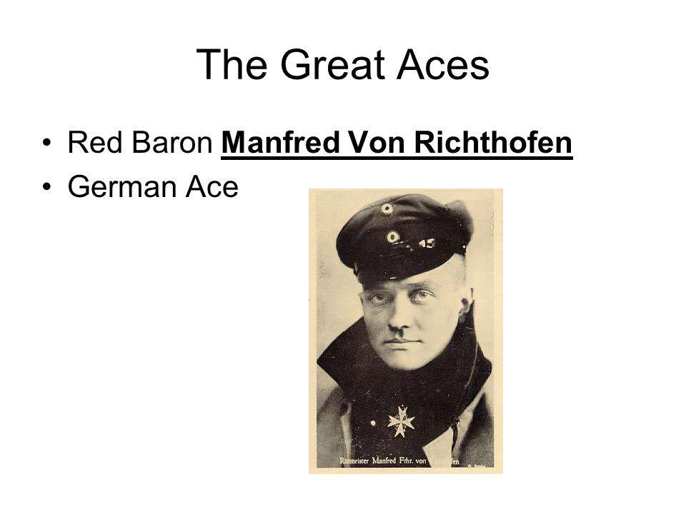 The Great Aces Red Baron Manfred Von Richthofen German Ace