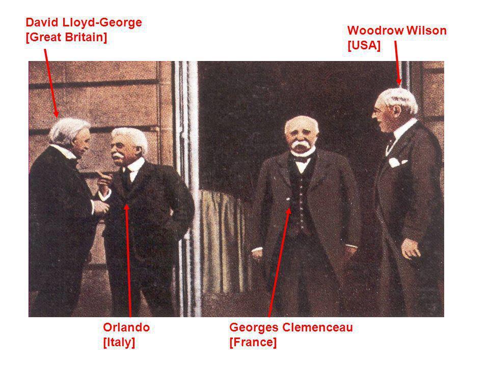David Lloyd-George [Great Britain] Orlando [Italy] Georges Clemenceau [France] Woodrow Wilson [USA]
