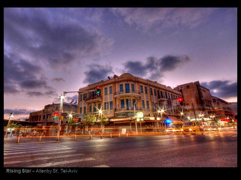 Rising Star – Allenby St, Tel-Aviv