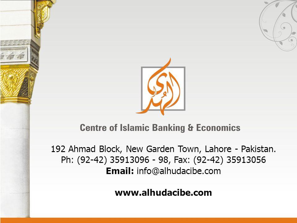 192 Ahmad Block, New Garden Town, Lahore - Pakistan. Ph: (92-42) 35913096 - 98, Fax: (92-42) 35913056 Email: info@alhudacibe.com www.alhudacibe.com