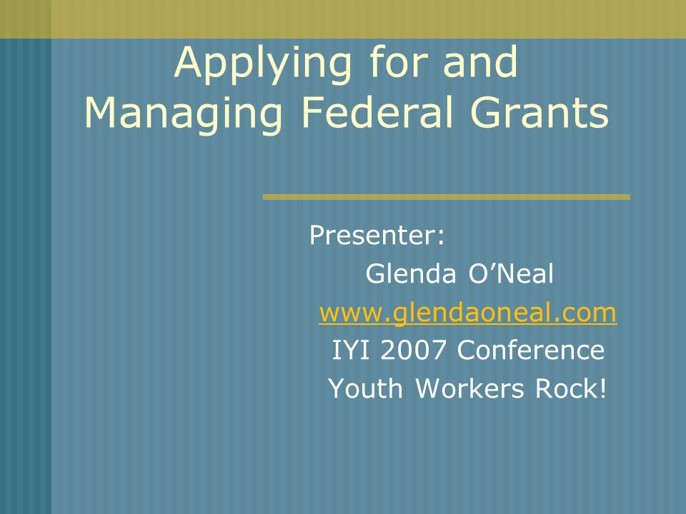 Managing Federal Grants: The Myths The Feds will tell us what to do.
