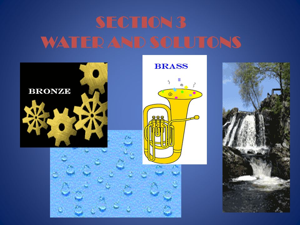 23 SECTION 3 WATER AND SOLUTONS bRONZE brass