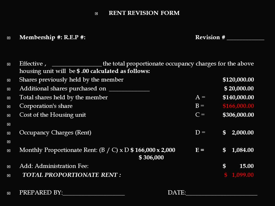 MEMBERS: PAY PROPORTIONATE RENT INCREASE THEIR OWNERSHIP WHEN CAN (Every month or every second month or so on) RENT DECREASE AS OWNERSHIP RATIO INCREA