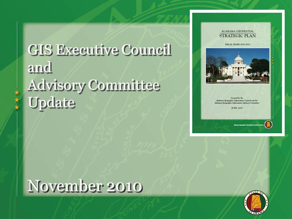 GIS Executive Council and Advisory Committee Update November 2010