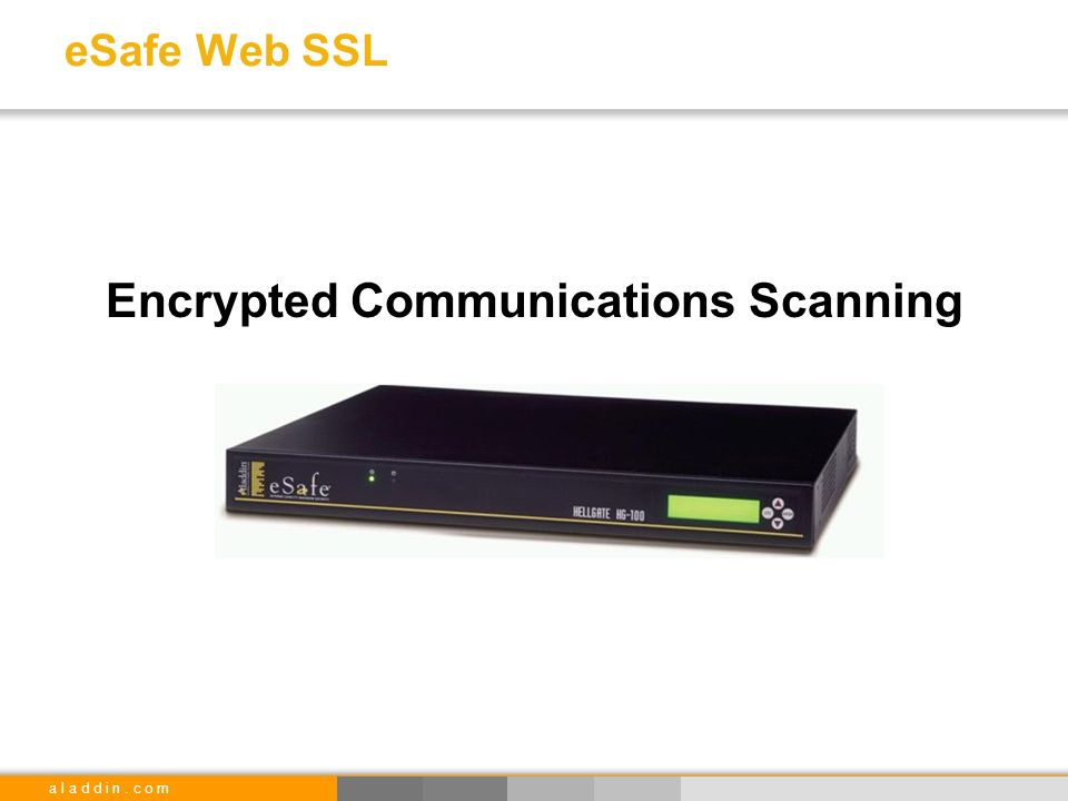 a l a d d i n. c o m eSafe Web SSL Encrypted Communications Scanning