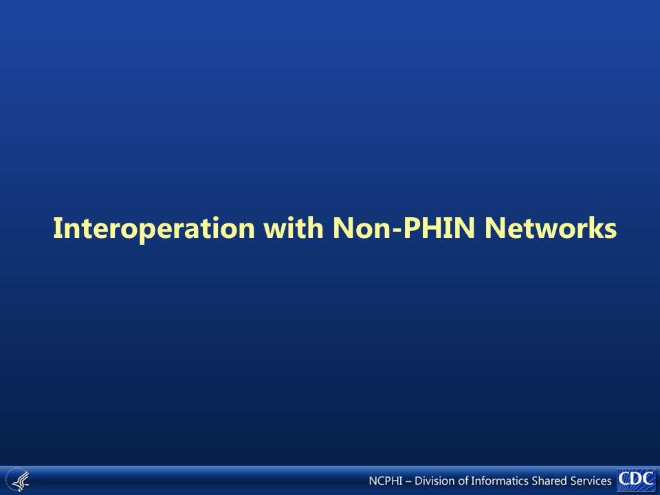 Interoperation with Non-PHIN Networks